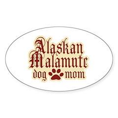 Alaskan Malamute Mom Sticker (Oval 50 pk)