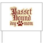 Basset Hound Mom Yard Sign