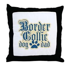 Border Collie Dad Throw Pillow