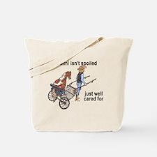 Mini Isn't Spoiled Tote Bag