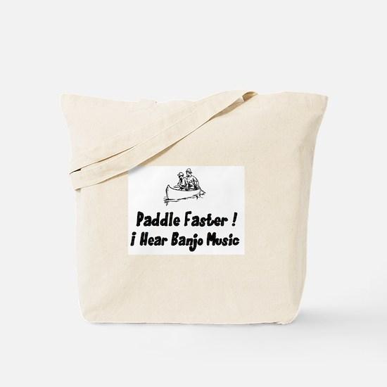 Paddle fasterI here banjo music Tote Bag