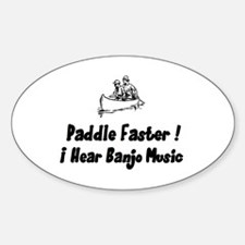 Paddle fasterI here banjo music Oval Decal