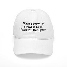 Be An Interior Designer Baseball Cap