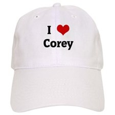 I Love Corey Baseball Cap