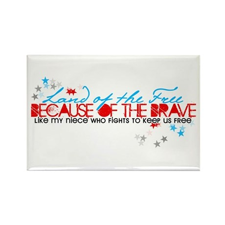 Land of the free: Niece Rectangle Magnet