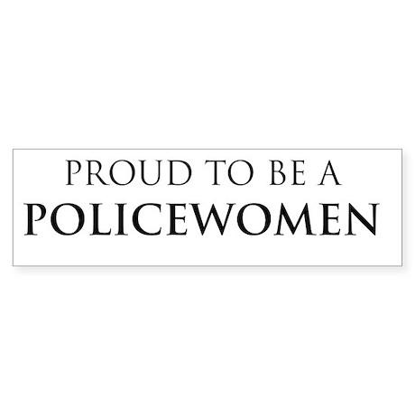 Proud Policewomen Bumper Sticker