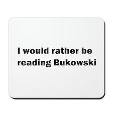 Bukowski Office Space Mousepad