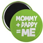 "Mommy + Daddy = Me 2.25"" Magnet (10 pack)"