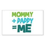 Mommy + Daddy = Me Rectangle Sticker 10 pk)