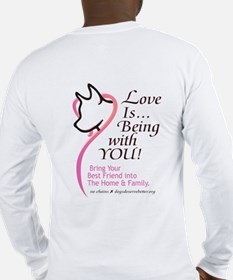 Love Is...Being with YOU! Long Sleeve T-Shirt