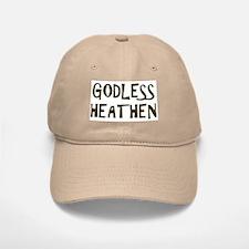 Godless Heathen Baseball Baseball Cap