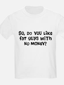 Fat Guys T-Shirt