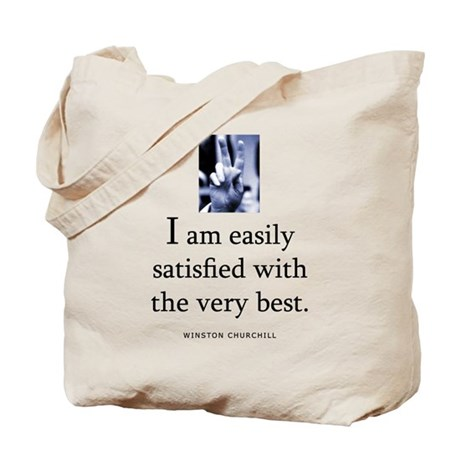 Easily satisfied Tote Bag