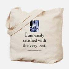 Easily satisfied Tote Bag