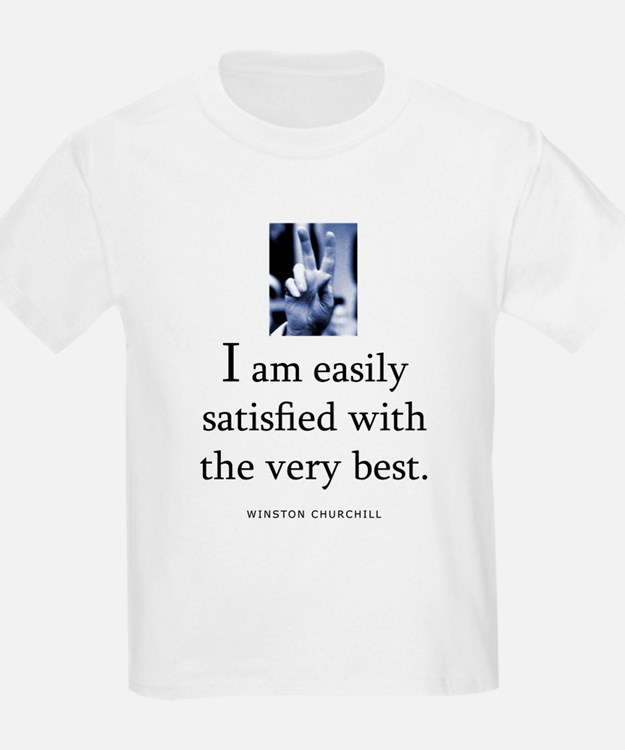 Easily satisfied T-Shirt