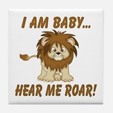 Funny Hear Me Roar Tile Coaster