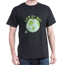 Let It Be Green Recycle T-Shirt