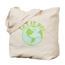 Let It Be Green Recycle Tote Bag