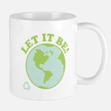 Let It Be Green Recycle Mug