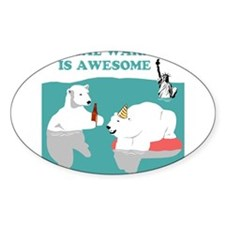 Global Warming Awesome Oval Decal