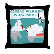 Global Warming Awesome Throw Pillow