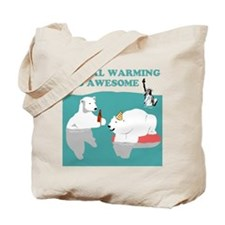 Global Warming Awesome Tote Bag