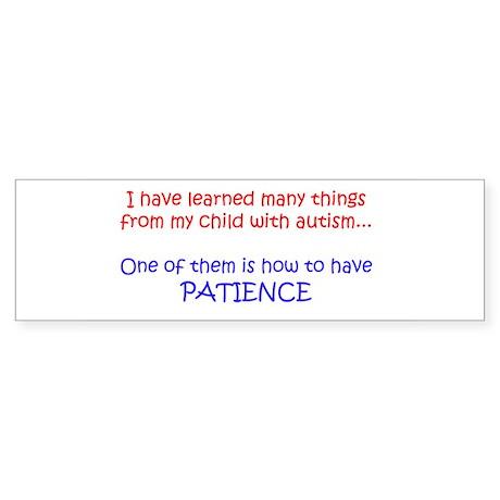 Autism Patience Bumper Sticker