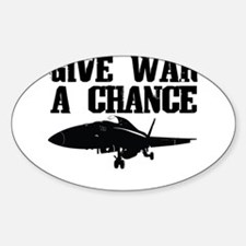 Give War A Chance Oval Decal