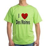 I Love Des Moines Iowa Green T-Shirt