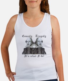 Shakespeare - It's what I do! Women's Tank Top