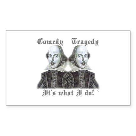 Shakespeare - It's what I do! Rectangle Sticker