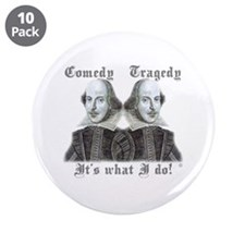 """Shakespeare - It's what I do! 3.5"""" Button (10 pack"""