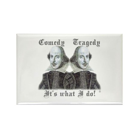 Shakespeare - It's what I do! Rectangle Magnet