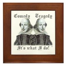 Shakespeare - It's what I do! Framed Tile