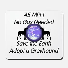Save Earth and a Greyhound Mousepad
