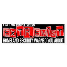 Right wing Extremist Bumper Bumper Sticker