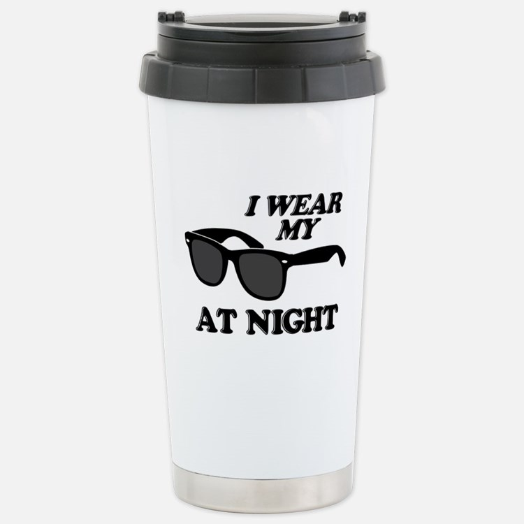 Wear Sunglasses Night Travel Mug