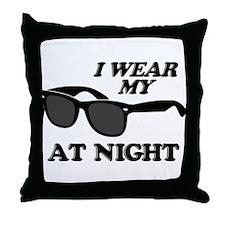 Wear Sunglasses Night Throw Pillow