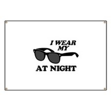 Wear Sunglasses Night Banner