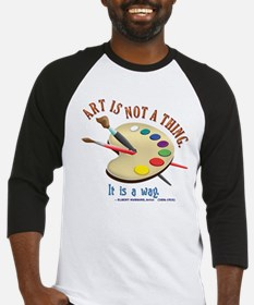 Art is not a thing Baseball Jersey