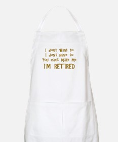 You Cant Make Me! Apron