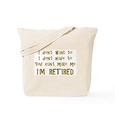 You Cant Make Me! Tote Bag