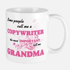 Some call me a Copywriter, the most important Mugs