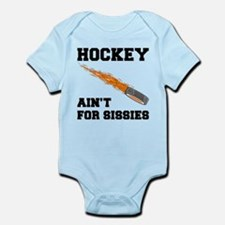 Hockey Ain't For Sissies Infant Bodysuit