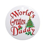 World's Greatest Daddy Ornament (Round)
