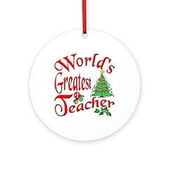 World's Greatest Teacher Ornament (Round)