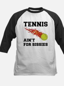 Tennis Ain't For Sissies Tee