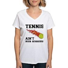 Tennis Ain't For Sissies Shirt