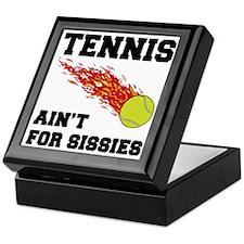 Tennis Ain't For Sissies Keepsake Box