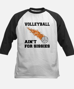 Volleyball Ain't For Sissies Kids Baseball Jersey